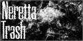 Thumbnail for Neretta Trash