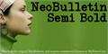 Thumbnail for NeoBulletin Semi Bold