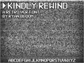 Thumbnail for Kindly Rewind
