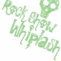 Thumbnail for Rock Show Whiplash